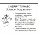 <i>Solanum lycopersicum</i> : CHERRY TOMATO